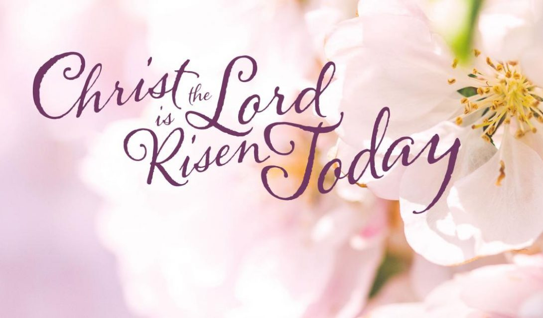 Says Christ the Lord is Risen Today